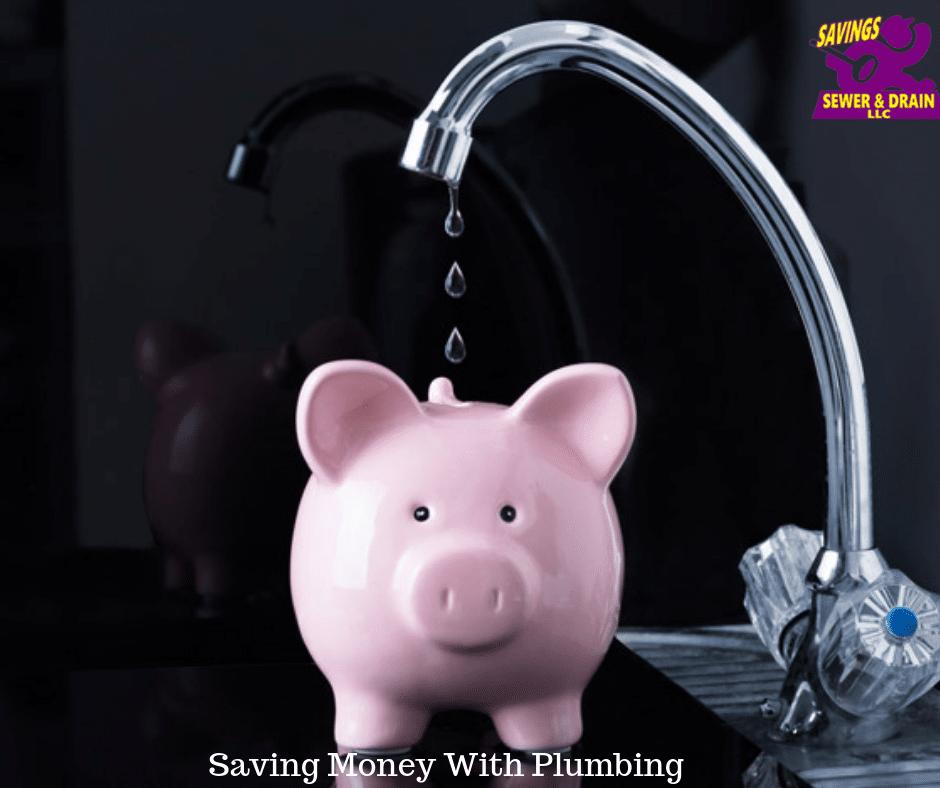 Money Saving With Plumbing